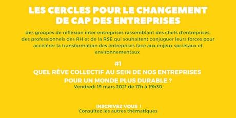 Cercle pour le Changement de Cap des Entreprises - Cercle 1 billets