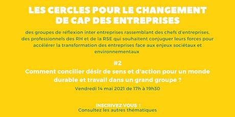 Cercle pour le Changement de Cap des Entreprises - Cercle 2 billets