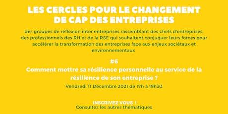 Cercle pour le Changement de Cap des Entreprises - Cercle 6 billets