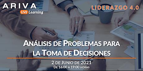 Análisis de Problemas para la Toma de Decisiones (Liderazgo 4.0) entradas