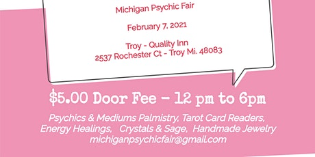 Michigan Psychic Fair February 7, 2021 Quality Inn Rochester, MIchigan tickets