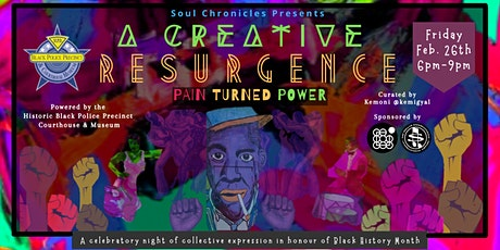 Soul Chronicles Presents: A Creative Resurgence; Pain Turned Power tickets