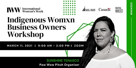 Indigenous Womxn Business Owners Workshop tickets