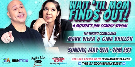 Wait 'Til Mom Finds Out!  A Mother's Day Comedy Special tickets