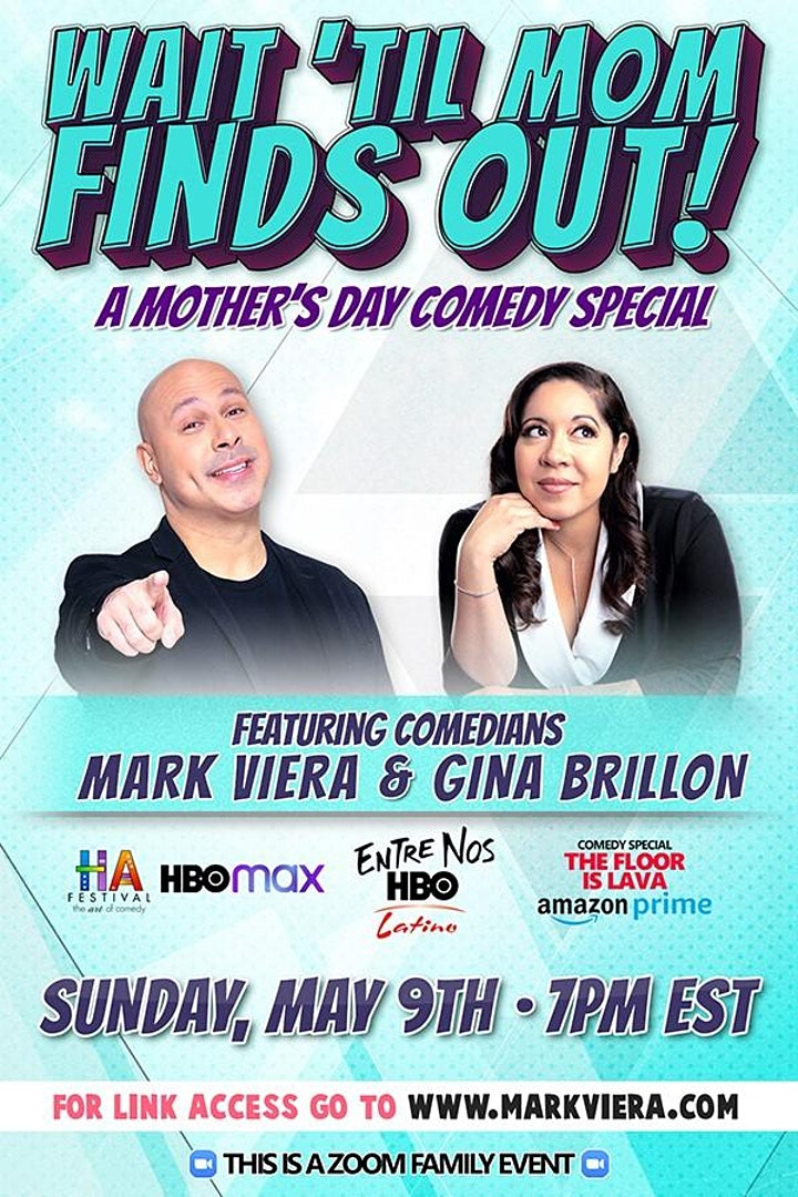 Wait 'Til Mom Finds Out!  A Mother's Day Comedy Special image