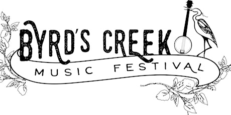 Byrd's Creek Music Festival 2021 Folk/Americana/Bluegrass & Much More tickets