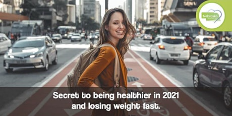 Secret to being healthier in 2021 and to lose weight fast tickets