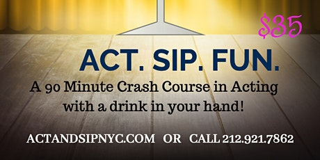 ACT & SIP NYC BYOB tickets