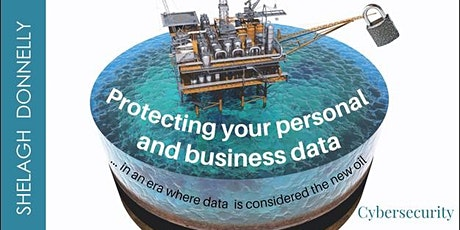 Protecting Your Personal & Business Data in an Era When Data is The New Oil tickets