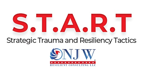 S.T.A.R.T Strategic Trauma and Resiliency Tactics (CA POST Approved Course) tickets