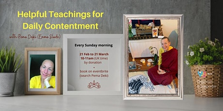 Helpful Teachings for Daily Contentment with Pema Deki (Emma Slade) tickets