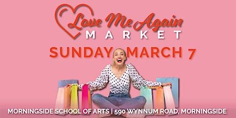 Love Me Again Market - Morningside - March tickets