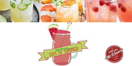 McKinney Sips of Summer tickets