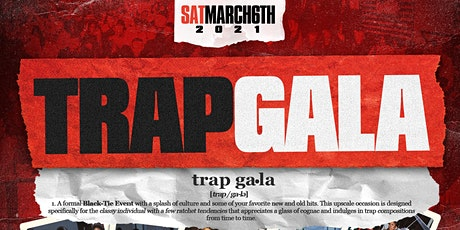 Trap Gala Orlando 2021 tickets