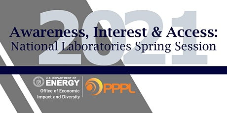 Awareness, Interest & Access: National Labs Spring Session with PPPL tickets
