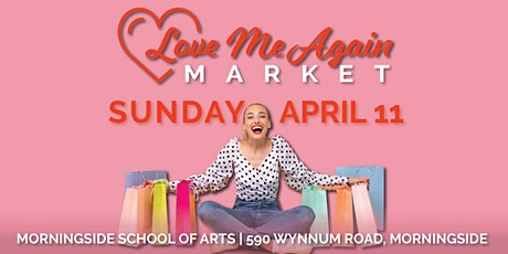 Love Me Again Market - Morningside - April tickets