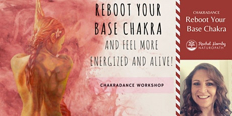 Re-Boot your Base Chakra Workshop (Dance, Meditation and Art) tickets