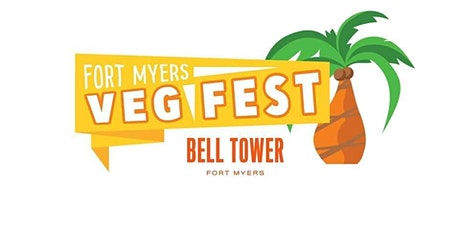 Fort Myers Veg Fest 2022! | 3rd Annual @ BELL TOWER w/ Dr. Will Tuttle tickets