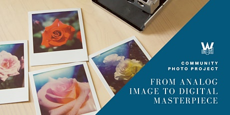 Community Photo Project: From Analog Image to Digital Masterpiece tickets