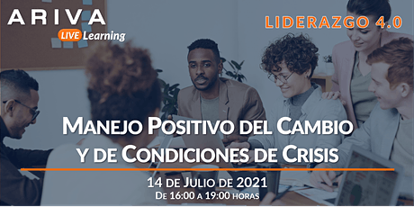 Manejo Positivo del Cambio y Condiciones de Crisis (Liderazgo 4.0) boletos