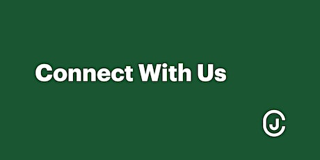Connect With Us tickets