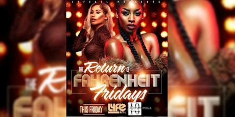 LYFE ATL: Fahrenheit Fridays|FREE with RSVP|FREE Bdays w/ Section & bottle tickets