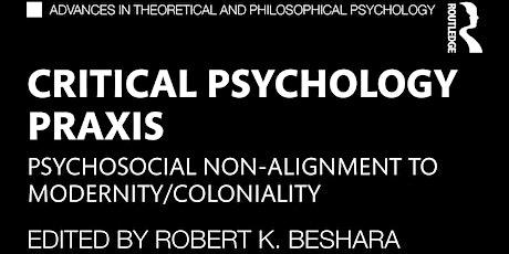 Critical Psychology Praxis virtual book launch tickets