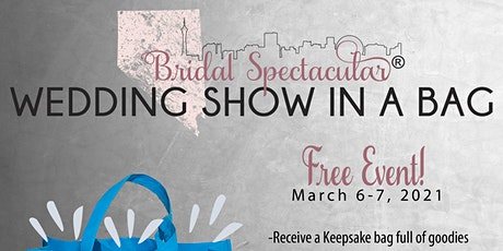 "Spectacular Weddings Pop Up Event - ""Bridal Show in A Bag"" March 6 & 7 tickets"