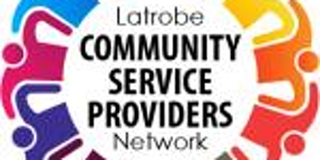 Latrobe Community Service Providers Network tickets