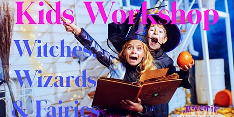 Children Workshop - Witches, Wizards & Fairies tickets
