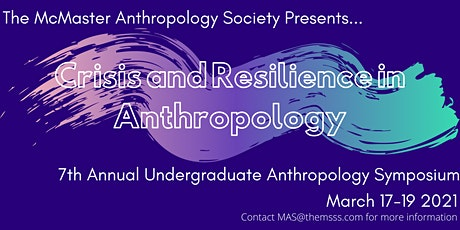 7th Annual Undergraduate Anthropology Symposium: Crisis and Resilience tickets