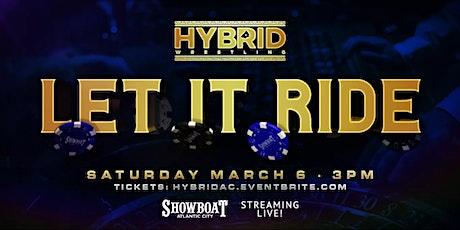 "Hybrid Wrestling Presents ""Let It Ride"" tickets"