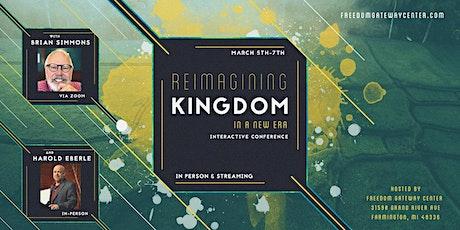 Reimagining Kingdom in a New Era tickets