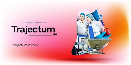 Simposium Internacional de Ingeniería en Industrias Alimentarias: TRAJECTUM entradas