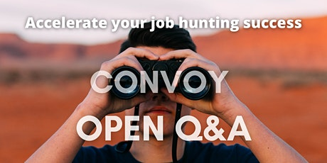 Accelerating Job-Hunting & Business Building Success with Convoy - Open Q&A tickets