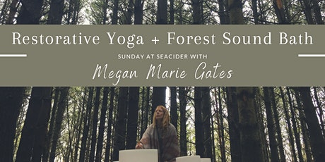 Restorative Yoga + Crystal Bowl Forest Bathing at SeaCider tickets