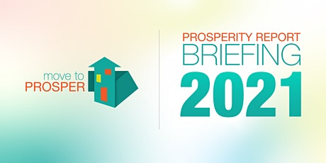 2021 Prosperity Report Briefing tickets