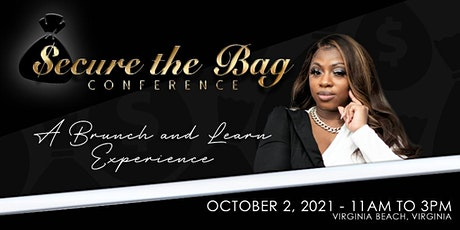 Secure The Bag Conference II tickets