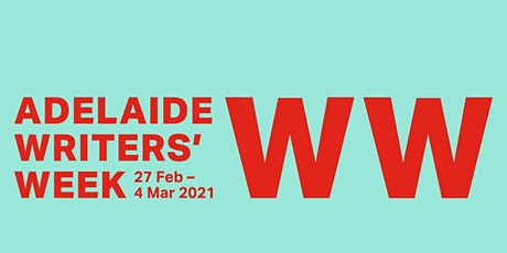 Adelaide Writers' Week 2021 Live Streaming - MONDAY - Seaford Library tickets