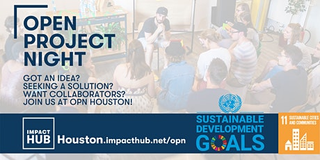 Open Project Night: Building an Equitable, Inclusive and Resilient Houston tickets