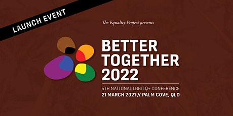 Better Together 2022 Launch tickets