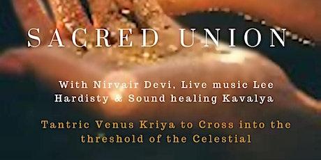 Sacred Union . Kundalini Venus Kriya's Workshop tickets