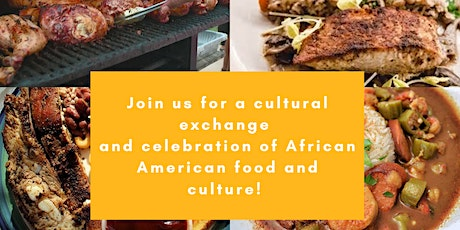 Global Connect  Culture Series - African American Food and Culture tickets
