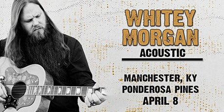 An Acoustic Evening with Whitey Morgan tickets