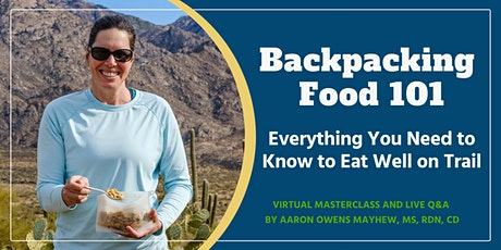Backpacking Food 101: Everything You Need to Know to Eat Well on Trail tickets