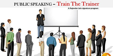 Powerful Public Speaking - Train The Trainers*Paid tickets