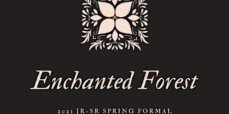 Enchanted Forest Spring Formal Junior / Senior 2021 tickets