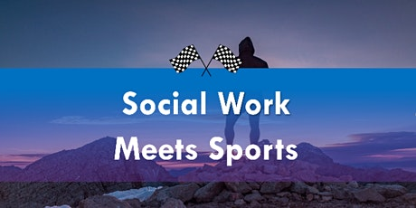 Welcome 2 Reality Presents: Social Work Meets Sports tickets