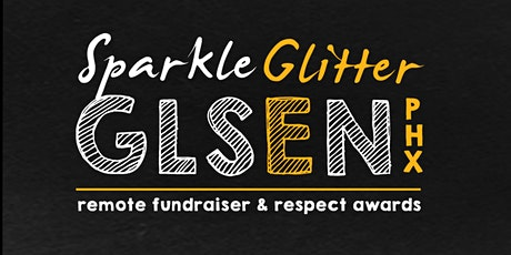Sparkle Glitter GLSEN Remote Fundraiser & Respect Awards tickets