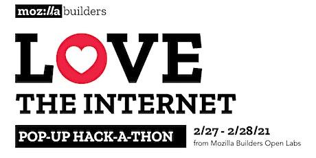 Love the Internet Pop-Up Collegiate Hackathon x Mozilla Builders Open Labs tickets